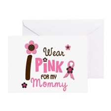 I Wear Pink For My Mommy 12 Greeting Card