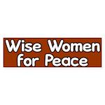 Wise Women for Peace Bumper Sticker