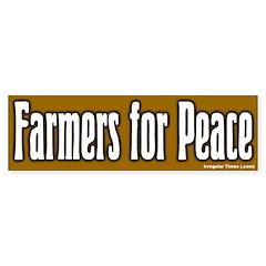 Farmers for Peace Bumper Sticker