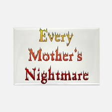 Every Mother's Nightmare Rectangle Magnet