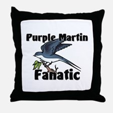 Purple Martin Fanatic Throw Pillow