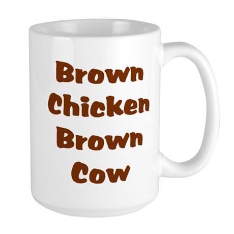 Brown Chicken Brown Cow Large Mug