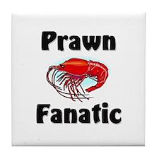 Prawn Fanatic Tile Coaster