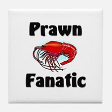 Prawn Fanatic Tile Coaster