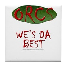 Orcs - Da Best Tile Coaster