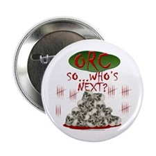 """Orc - Who's Next? 2.25"""" Button"""
