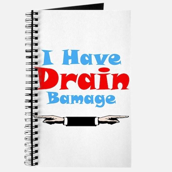 I Have Drain Bamage Journal