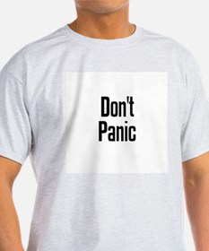 Don't Panic Ash Grey T-Shirt