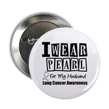"I Wear Pearl For My Husband 2.25"" Button"