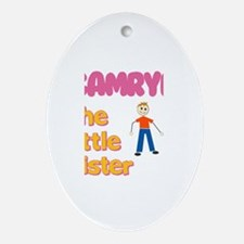 Camryn - The Little Sister Oval Ornament