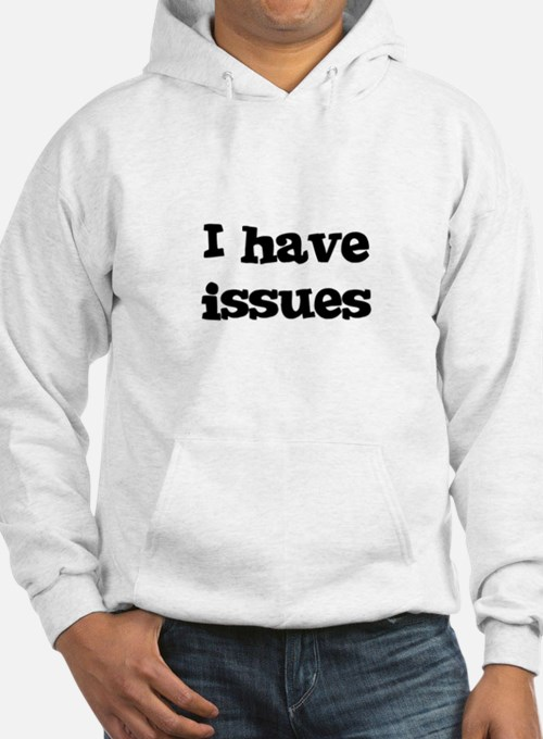 I have issues Jumper Hoody