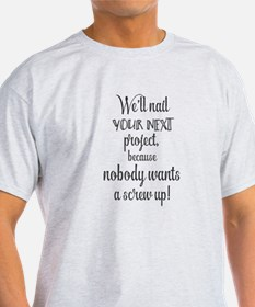 We'll nail your next project, because nobo T-Shirt