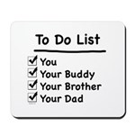 Her To Do List Mousepad