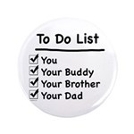 "Her To Do List 3.5"" Button (100 pack)"