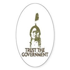 Trust the Government Oval Bumper Stickers