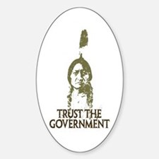 Trust the Government Oval Decal