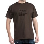 His to Do List Dark T-Shirt