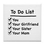 His to Do List Tile Coaster
