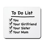 His to Do List Mousepad