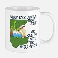 Eve should have... Mug
