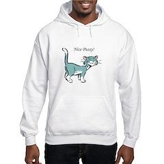 Nice Pussy! Hoodie