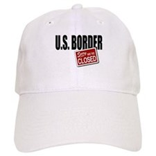 U.S. Border Closed Baseball Cap