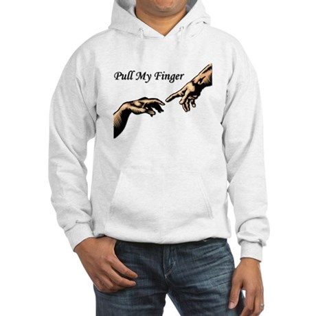 Pull My Finger Hooded Sweatshirt