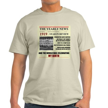 born in 1919 birthday gift Light T-Shirt