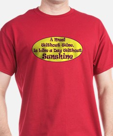 A Meal Without Wine T-Shirt