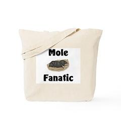 Mole Fanatic Tote Bag