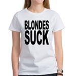 Blondes Suck Women's T-Shirt