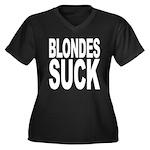 Blondes Suck Women's Plus Size V-Neck Dark T-Shirt