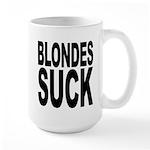 Blondes Suck Large Mug