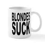 Blondes Suck Mug
