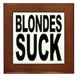 Blondes Suck Framed Tile
