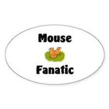 Mouse Fanatic Oval Decal