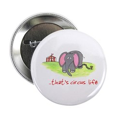 "...That's Circus Life (ASPCA) 2.25"" Button"