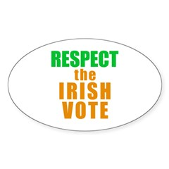 Respect the Irish Vote Oval Decal