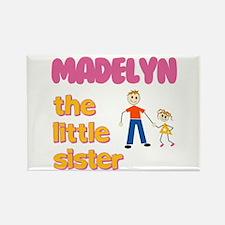 Madelyn - The Little Sister Rectangle Magnet