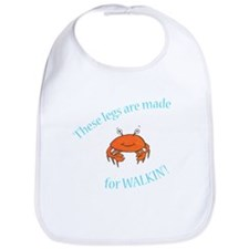 Legs are made for Walkin'! (PETA) Bib