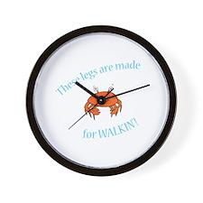 Legs are made for Walkin'! (PETA) Wall Clock