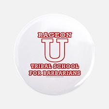 "Rageon University 3.5"" Button"