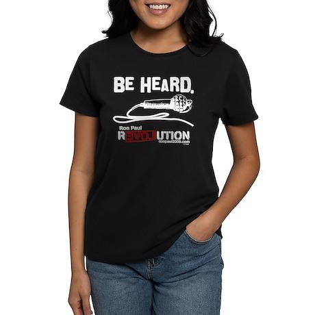 Be Heard Women's Dark T-Shirt