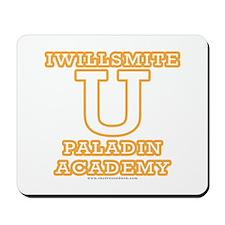Iwillsmite University Mousepad
