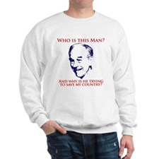 Who is this Man? Ron Paul Sweatshirt