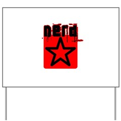 Nerd Star T Yard Sign