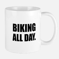 Biking All Day Mugs