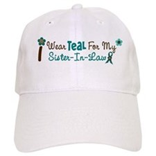 I Wear Teal For My Sister-In-Law 12 Baseball Cap
