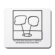 Two Comic-Strip Characters in a Manhole mousepad