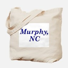 Murphy, NC Tote Bag